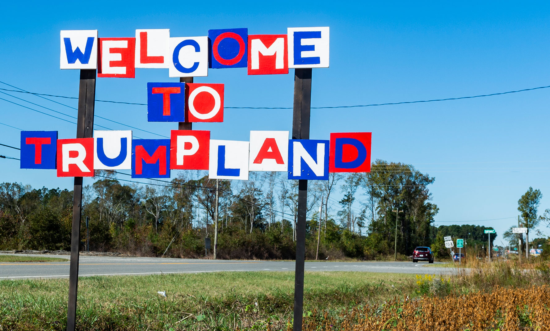 Welcome to Trump Land sign in rural North Carolina